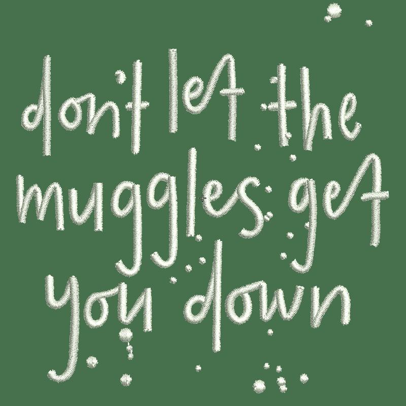 Stickdatei von Don't let Muggles